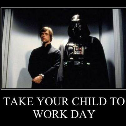 Take your child to work day Luke darth vader