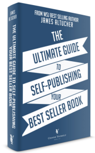 The Ultimate Guide To Self Publishing Your Best Seller